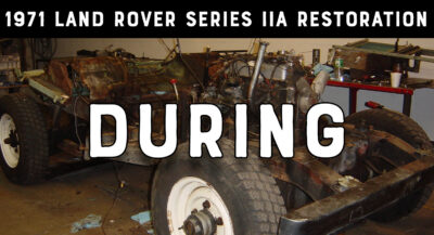1971 Land Rover Series IIA - During Restoration